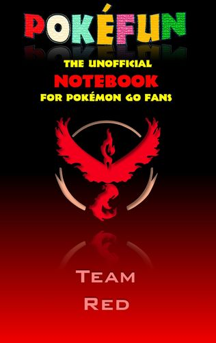 Pokefun - The unofficial Notebook (Team Red) for Pokemon GO Fans