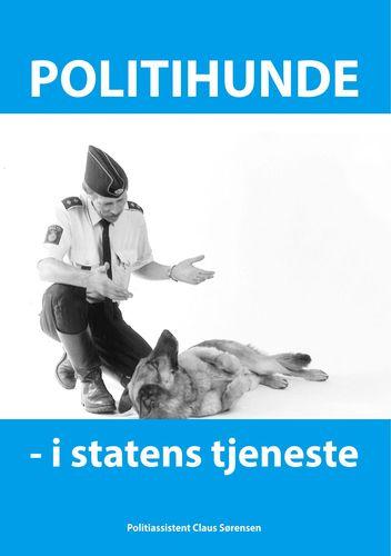 Politihunde i statens tjeneste