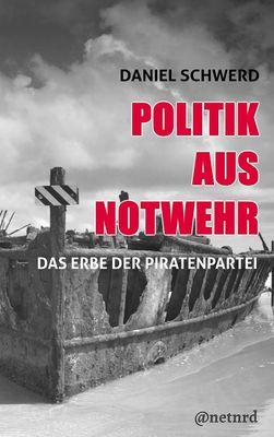 Politik aus Notwehr