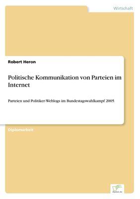 Politische Kommunikation von Parteien im Internet