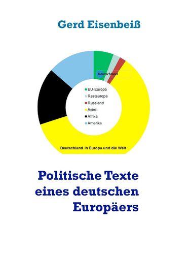 Politische Texte eines deutschen Europäers