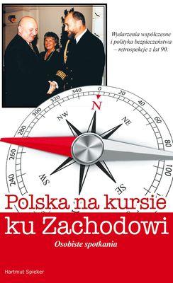 Polska na kursie na zachód
