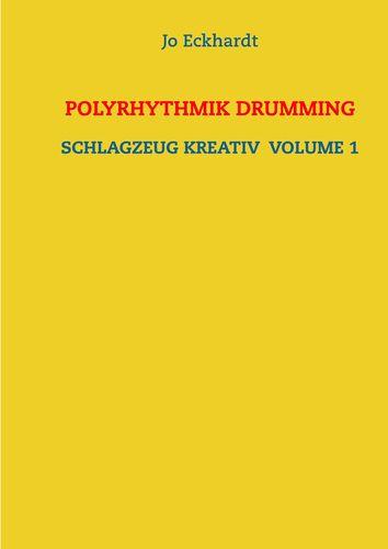 Polyrhythmik Drumming