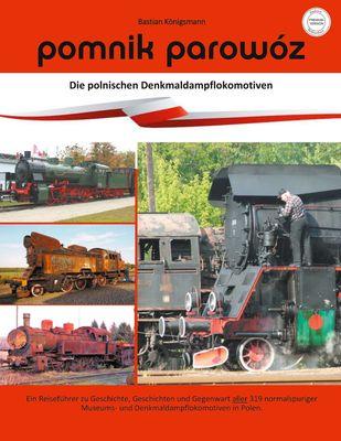 pomnik parowóz - die polnischen Denkmaldampflokomotiven