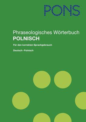 PONS Phraseologisches Wörterbuch Polnisch