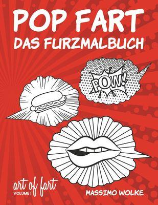 Pop Fart - Das Furzmalbuch
