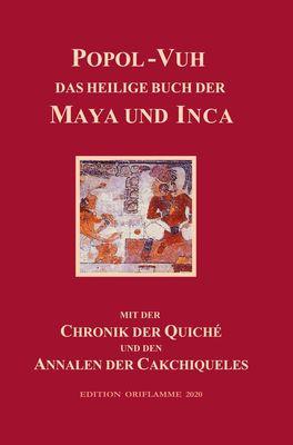 Popol-Vuh, das Heilige Buch der Maya und Inca