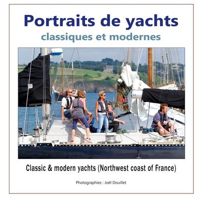Portraits de yachts classiques et modernes