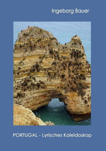 Portugal - Lyrisches Kaleidoskop