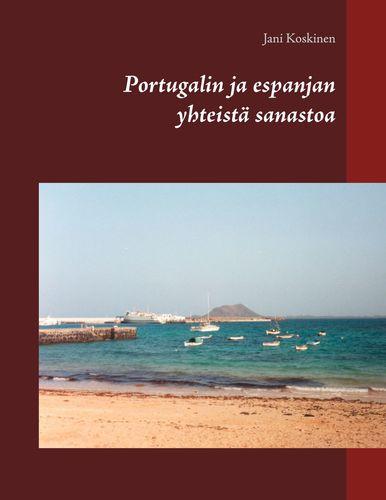 Portugalin ja espanjan yhteistä sanastoa