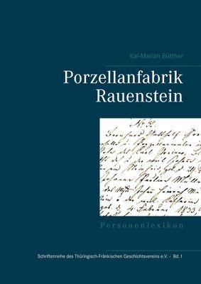 Porzellanfabrik Rauenstein