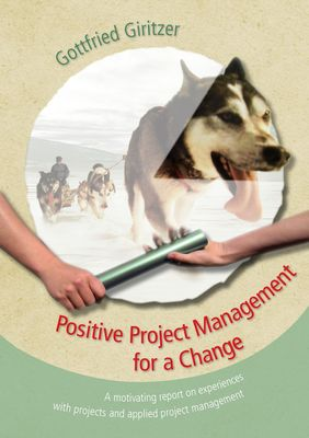 Positive Project Management for a Change