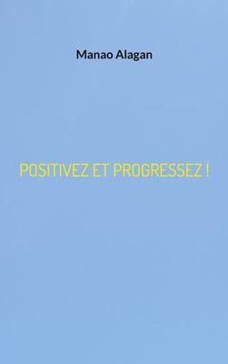 Positivez et progressez !