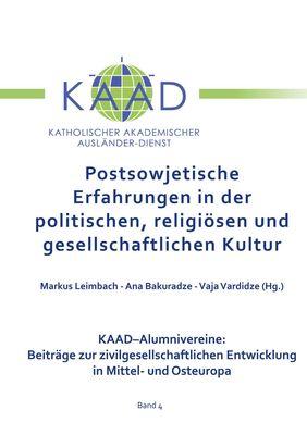 Postsowjetische Erfahrungen in der politischen, religiösen und gesellschaftlichen Kultur