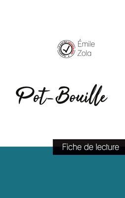 Pot-Bouille de Émile Zola (fiche de lecture et analyse complète de l'oeuvre)