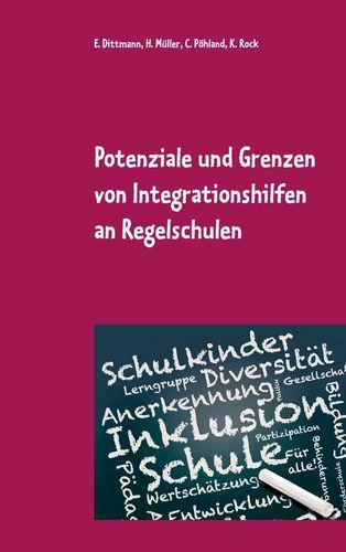 Potenziale und Grenzen von Integrationshilfen an Regelschulen