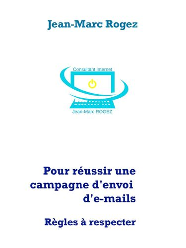 Pour réussir une campagne d'envoi d'e-mails