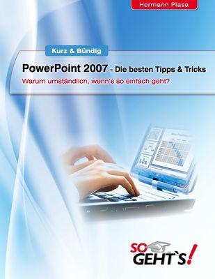 PowerPoint 2007 - Die besten Tipps & Tricks