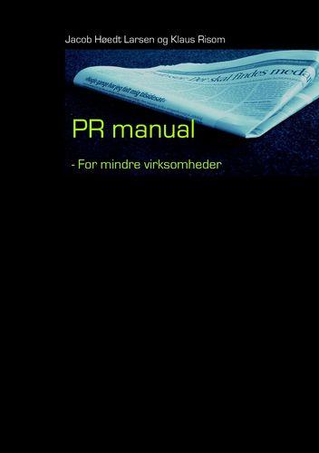 PR-manual for mindre virksomheder