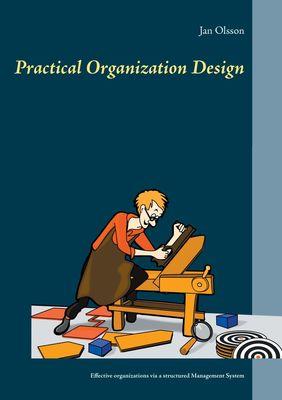 Practical Organization Design
