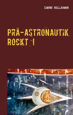 Prä-Astronautik rockt!