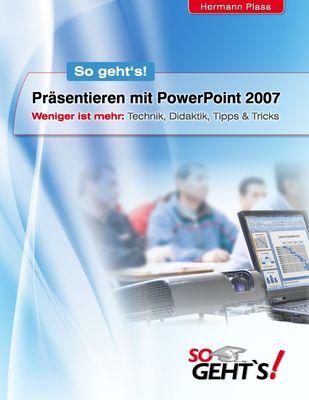 Präsentieren mit PowerPoint 2007
