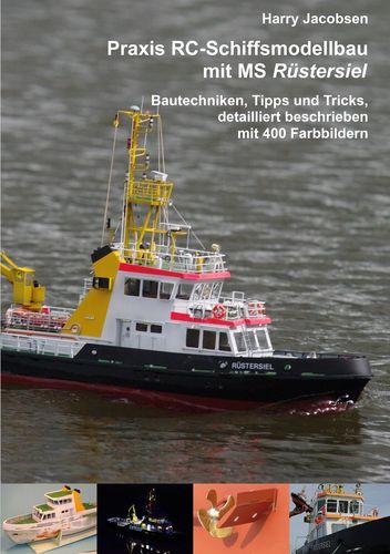 Praxis RC-Schiffsmodellbau mit MS Rüstersiel
