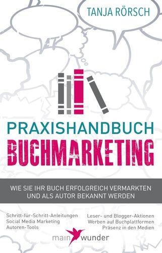 Praxishandbuch Buchmarketing