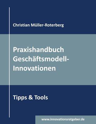 Praxishandbuch Geschäftsmodell-Innovationen