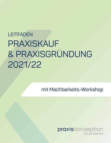 Praxiskauf und Praxisgründung 2021/22