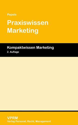 Praxiswissen Marketing