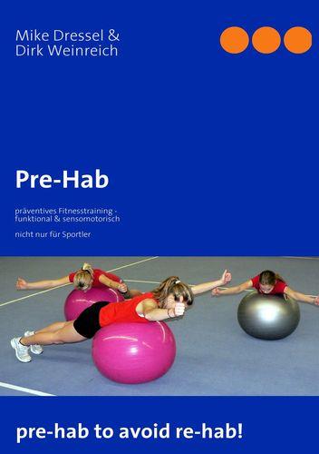 Pre-Hab