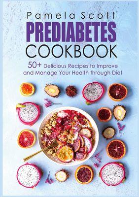 Prediabetes Cookbook