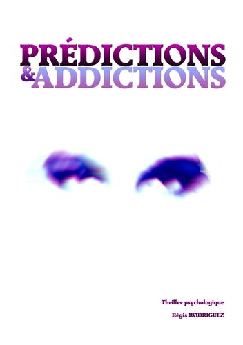 Prédictions & addictions