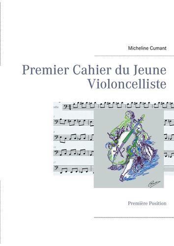 Premier Cahier du Jeune Violoncelliste