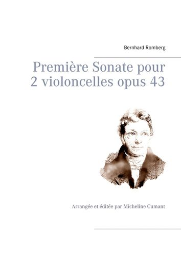 Première Sonate pour 2 violoncelles opus 43
