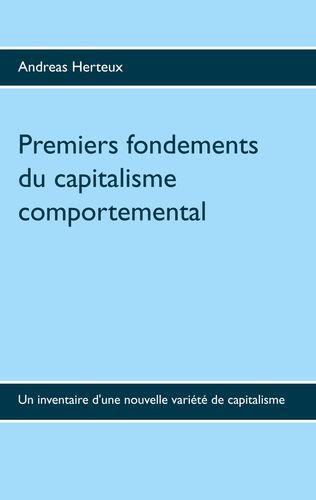 Premiers fondements du capitalisme comportemental
