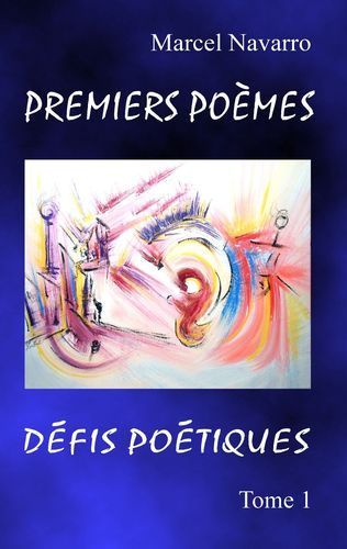 Premiers Poèmes & Défis poétiques