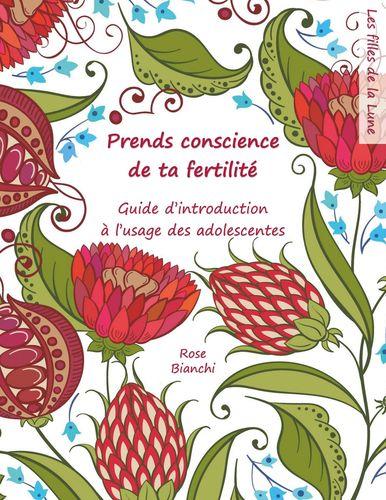 Prends conscience de ta fertilité