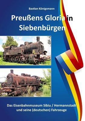 Preußens Gloria in Siebenbürgen