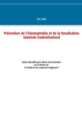 Prévention de l'islamophobie et de la fanatisation islamiste (radicalisation)