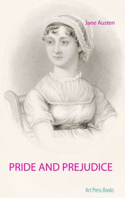 Pride and Prejudice : The Jane Austen's Literary Masterpiece