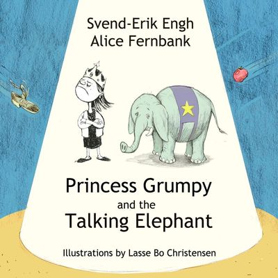 Princess Grumpy and the Talking Elephant