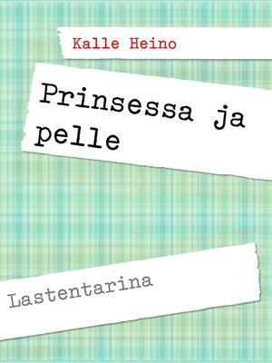 Prinsessa ja pelle