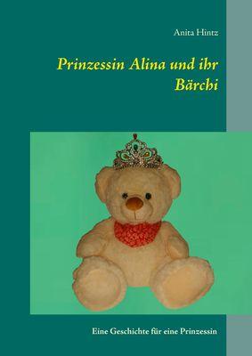 Prinzessin Alina und ihr Bärchi