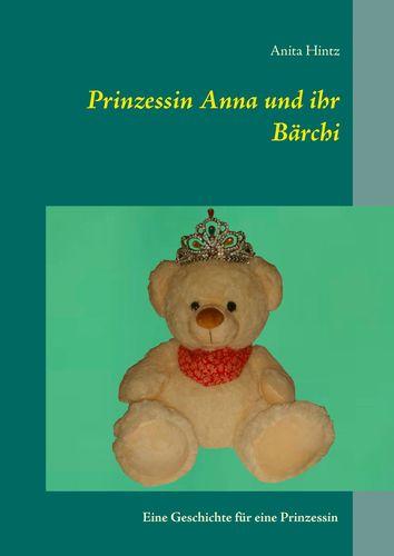 Prinzessin Anna und ihr Bärchi