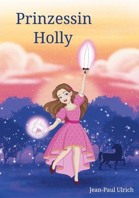 Prinzessin Holly