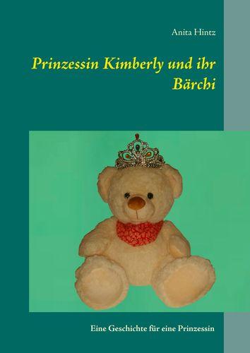 Prinzessin Kimberly und ihr Bärchi