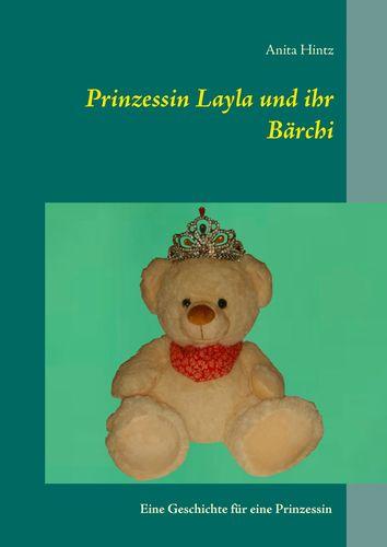 Prinzessin Layla und ihr Bärchi