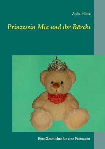 Prinzessin Mia und ihr Bärchi